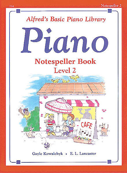 Alfred's Basic Piano Course: Notespeller Book 2