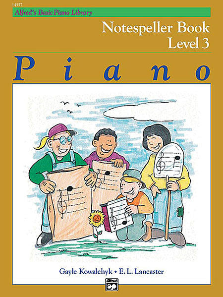 Alfred's Basic Piano Course: Notespeller Book 3