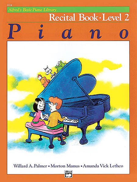Alfred's Basic Piano Course: Recital Book 2
