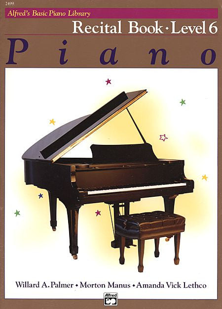 Alfred's Basic Piano Course: Recital Book 6