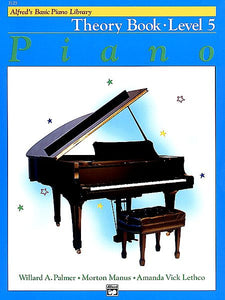 Alfred's Basic Piano Course: Theory Book 5