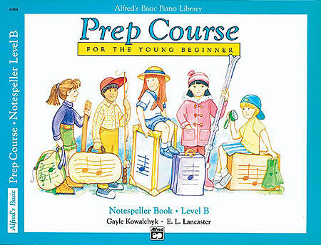 Alfred's Basic Piano Prep Course: Notespeller Book B