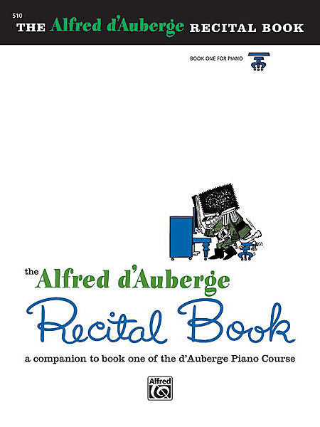 Alfred d'Auberge Piano Course: Recital Book 1