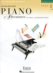 Accelerated Piano Adventures for the Older Beginner Theory Book 1 Faber Piano Adventures Theory Book 1