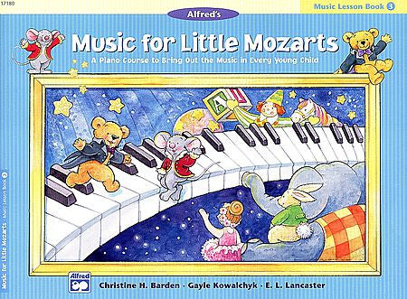 Music for Little Mozarts: Music Lesson Book 3