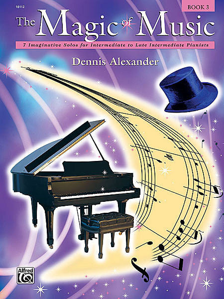 The Magic of Music, Book 3 - Dennis Alexander