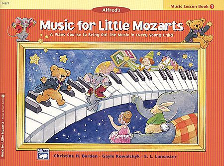 Music for Little Mozarts: Music Lesson Book 1