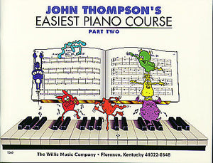 Thompson, John - Easiest Piano Course, Part 2 - Piano Method Series