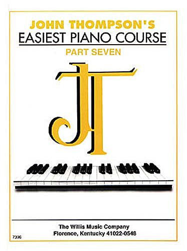John Thompson's Easiest Piano Course - Part 7 - Book only by John Thompson