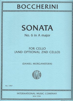 Boccherini, Luigi - Sonata No. 6, G. 482 - Commentary and Preparatory Exercises - Cello Solo w/Opt. 2nd Cello by Daniel Morganstern