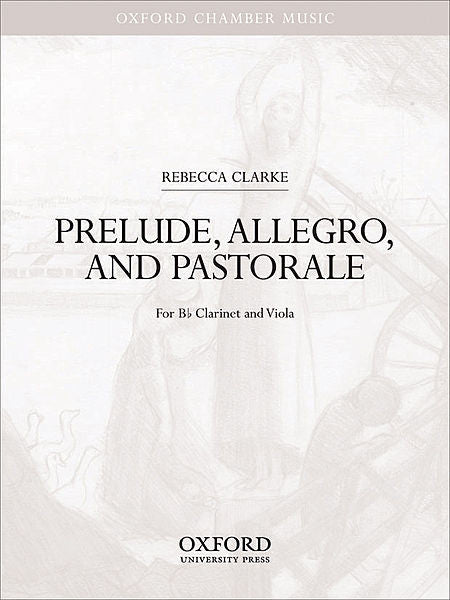 Prelude, Allegro, and Pastorale - Clarke, Rebecca - Sheet Music