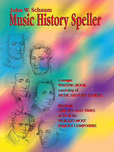 Schaum, John W. - Music History Speller - Piano Method Series*