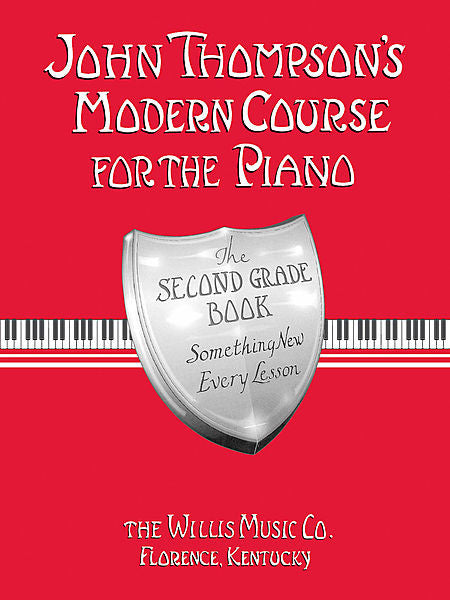 John Thompson's Modern Course for the Piano - Second Grade (Book Only) Second Grade by John Thompson Willis Second Grade -Book only (English)
