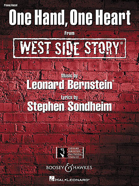 One Hand, One Heart (from West Side Story) by Leonard Bernstein & Stephen Sondheim Piano/Vocal