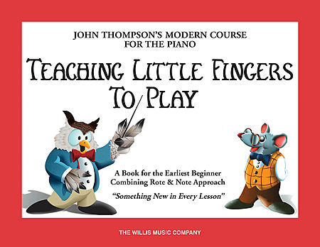Teaching Little Fingers to Play by John Thompson Willis Book - English