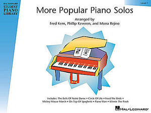 More Popular Piano Solos - Level 1 arranged by Fred Kern, Phillip Keveren and Mona Rejino Hal Leonard Student Piano Library Educational Piano Library Book