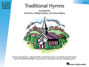 Traditional Hymns Level 1 Book Only Hal Leonard Student Piano Library arranged by Fred Kern, Phillip Keveren and Mona Rejino Educational Piano Library Book