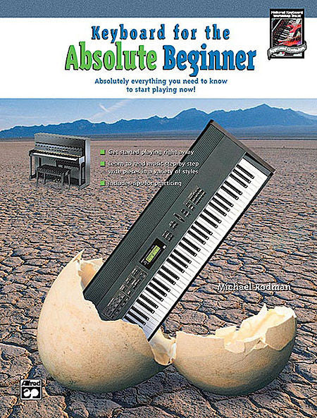 Rodman, Michael - Keyboard for the Absolute Beginner - Piano Method Volume (POP)*