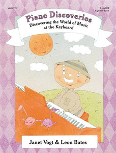 Piano Discoveries Library, Level 1B - Explorer Book - Piano Method Series*