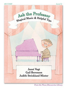 Piano Discoveries Library, Level 2 - Ask the Professor: Magical Music & Helpful Tips - Piano Method Series*