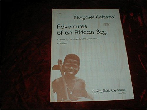 Adventures of an African Boy, A Theme and Variations - Margaret Goldston
