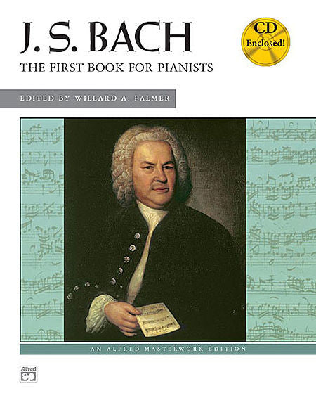 J. S. Bach - First Book for Pianists - Book/CD (Palmer)