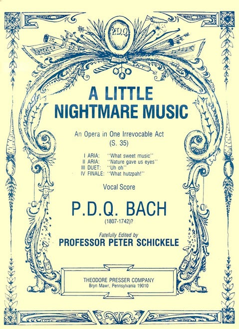 Bach, P.D.Q. - A Little Nightmare Music: An Opera In One Irrevocable Act - Opera Vocal Score (English)
