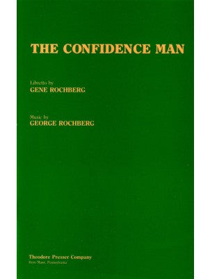 Rochberg, George - The Confidence Man - Libretto