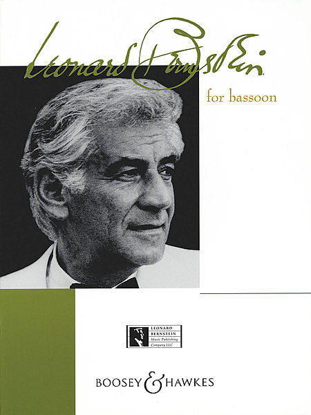 Bernstein for Bassoon Bassoon with Piano Accompaniment arranged by David J. Elliot Boosey & Hawkes Chamber Music