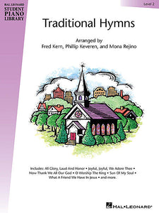 Traditional Hymns Level 2 Book Only - Hal Leonard Student Piano Library arranged by Fred Kern, Phillip Keveren and Mona Rejino Educational Piano Library Book