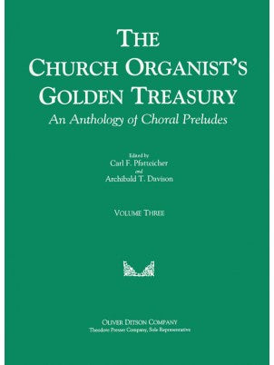 Church Organist's Golden Treasury, An Anthology of Choral Preludes Volume 3 - Mixed Organ Collection