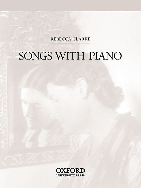 Songs with piano - Clarke, Rebecca - Sheet Music