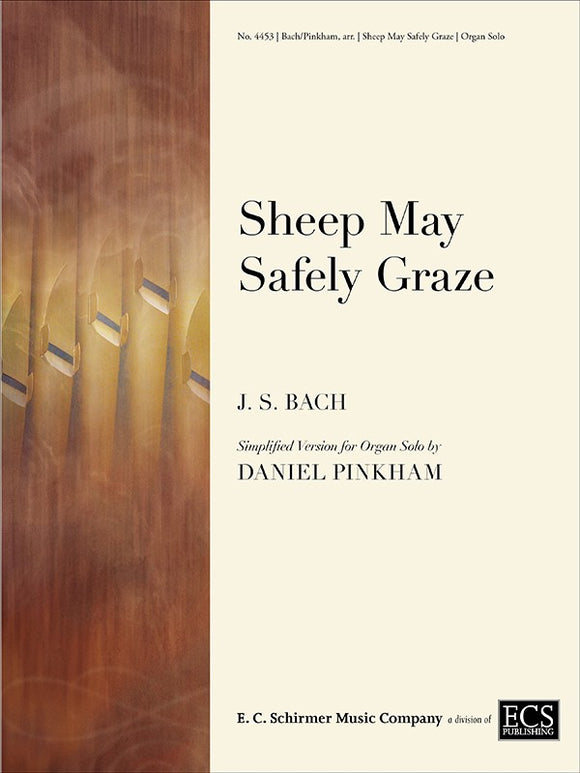 Bach - Sheep May Safely Graze, Simplified Version by Daniel Pinkham - Organ Solo