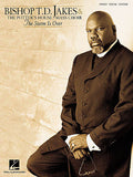 Bishop T.D. Jakes & The Potter's House Mass Choir - The Storm Is Over Piano/Vocal/Guitar Artist Songbook P/V/G