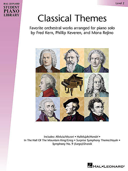 Classical Themes - Level 2 Hal Leonard Student Piano Library arranged by Fred Kern, Phillip Keveren and Mona Rejino Educational Piano Library Book