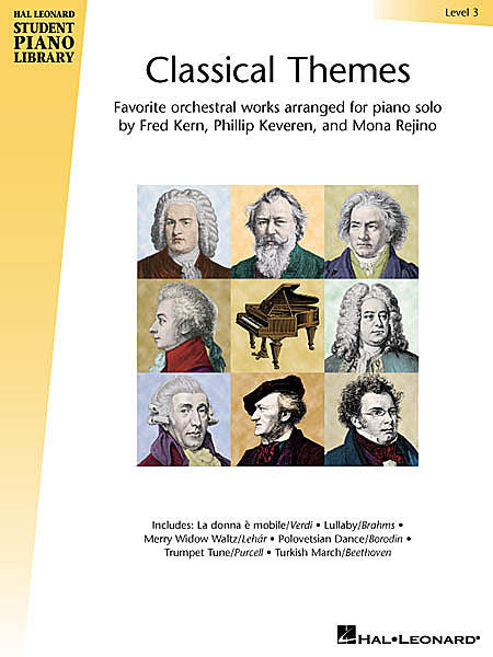Classical Themes - Level 3 Hal Leonard Student Piano Library arranged by Fred Kern, Phillip Keveren and Mona Rejino Educational Piano Library Book