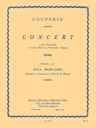 Couperin, Francois - Concert in G Major ed. Paul Bazelaire - Violoncello [Cello] Ensemble Duet: Two (2) Cellos (or Bassoons or Cello & Bassoon) - Score Only