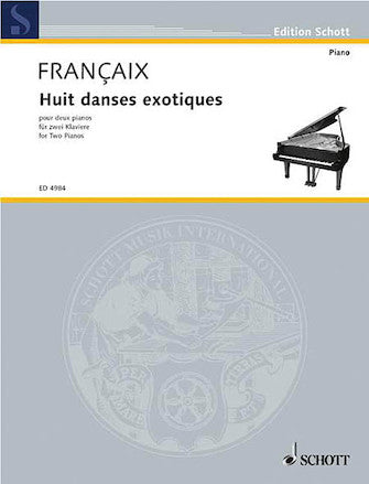 Francaix, Jean - Eight (8) Danses Exotiques - Piano Ensemble (2 Pianos 4 Hands)