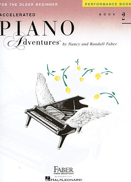 Accelerated Piano Adventures for the Older Beginner Performance Book 2 Faber Piano Adventures