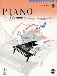 Level 2B - Popular Repertoire Book Piano Adventures Faber Piano Adventures Popular Repertoire Book