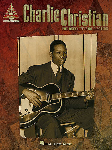 Charlie Christian - The Definitive Collection Guitar Recorded Version Guitar Recorded Versions