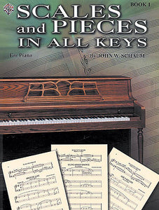 Schaum, John W. - Scales and Pieces in All Keys, Book 1 - Piano Method Scales*