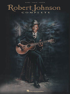 Robert Johnson Complete Piano/Vocal/Guitar Artist Songbook P/V/G