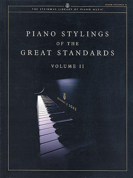 Piano Stylings of the Great Standards, Volume II