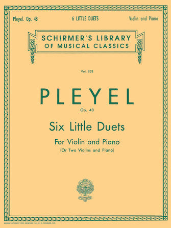 Pleyel - Six (6) Little Duets, Opus 48 ed. Friedrich Herrmann - Violin & Piano (or Two (2) Violins & Piano)