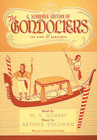 Gilbert & Sullivan - The Gondoliers - Opera Vocal Score (English)