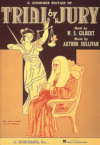 Gilbert & Sullivan - Trial by Jury - Opera Vocal Score (English)