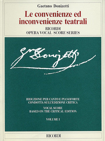 Donizetti, Gaetano - Le convenienze ed inconvenienze teatralii (2 Volume Critical Edition) - Opera Vocal Score (Italian)