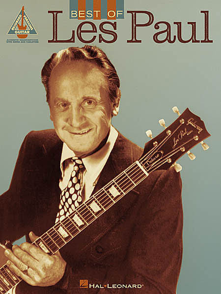 Best of Les Paul Guitar Recorded Version Guitar Recorded Versions