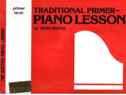 Traditional Primer Piano Lessons - James Bastien